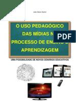 Uso pedagógico das mídias no processo de ensino aprendizagem