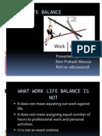 Work Life Balance- Ppt