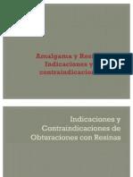 Indicaciones y Contraindicaciones de Obturaciones Con Resinas y Amalgamas