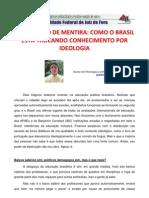 A educação de mentira  Como o Brasil está trocando conhecimento por ideologia