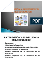 LA TELEVISIÓN Y SU INFLUENCIA EN LA EDUCACION