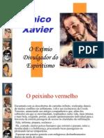 Vida e Obra - Chico Xavier