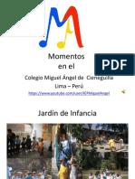 Momentos en el Colegio Miguel Angel de Cieneguilla