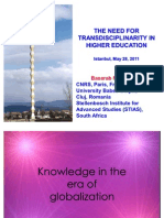 """Basarab Nicolescu, THE NEED FOR TRANSDISCIPLINARITY IN HIGHER EDUCATION (ppt file), Keynote speaker talk at the International Higher Education Congress """"New Trends and Issues"""", Istanbul, Turkey, May 27-29, 2011."""