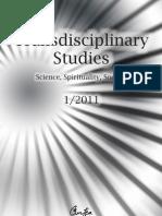 Basarab Nicolescu, Transdisciplinary Studies - Science, Spirituality, Society (TS4), No 1, 2011