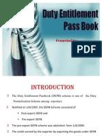 Duty Entitlement Passbook Scheme