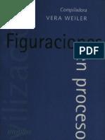 Weiler, Vera (Comp) - Figuraciones en Proceso