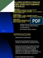 TALLERES INTERCULTURALES SOBRE DERECHOS HUMANOS INTEGRALES - CIUDAD DE IGUAZÚ