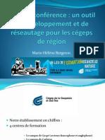 206 - La vidéoconférence pour le développement et le réseautage des cégeps en région