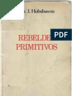Eric Hobsbawm Rebeldes Primitivos
