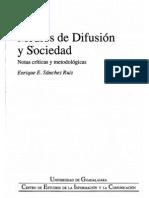 Medios de Difusión y sociedad Sánchez Ruiz
