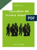 Rodolfo Kusch - Geocultura Del Hombre Americano