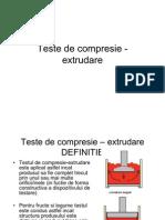 Teste de Compresie -Extrudare