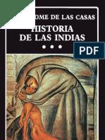 HISTORIA DE LAS INDIAS III de Fray Bartolomé de Las Casas