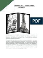 CAMBIO ECONÓMICO DE LA AGRICULTURA AL PETRÒLEO