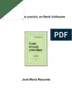 Recondo, Jose Maria - El Camino de La Oracion en Rene Voillaume