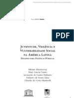 JUVENTUDE, VIOLÊNCIA E VULNERABILIDADE SOCIAL NA AMÉRICA LATINA