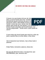 Caio Fábio - A PARÁBOLA DO BEM E DO MAL DA GRAÇA