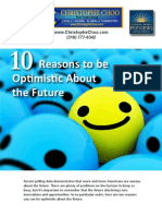 10 Reasons to be Optomistic About the Future - Los Angeles-Platinum Triangle-Beverly Hills Real Estate-90210-Bel Air-Holmby Hills-Sunset Strip-Hollywood Hills-Luxury Estates-Mansions-Celebrity Homes-Homes For Sale-Listings-Realtor-Real Estate – http://www.ChristopheChoo.com