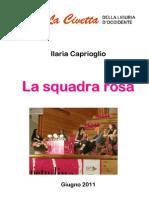 La Squadra Rosa