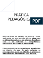 Orientações (PRATICA PEDAGOGIA II)