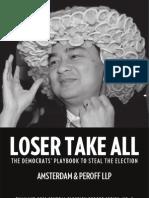 Loser Take All