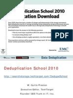 Deduplication School