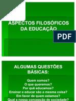 ASPECTOS FILOSÓFICOS DA EDUCAÇÃO