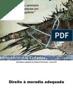 Apresentações do seminário Direito ao Saneamento Básico em Loteamento irregulares