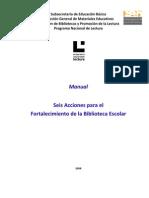 Manual de Seis Acciones Para El Fortalecimiento de La Biblioteca Escolar