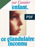 Gautier Jean - L'enfant ce glandulaire inconnu