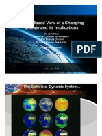 Space-Based View of a Changing Climate and its Implications