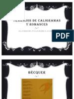 Trabajos de Caligramas y Romances