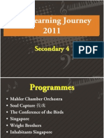 Arts Learning Journey 2011(Sec 4)Updated