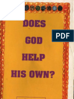 Does God Help His Own?