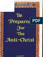 Be Prepared for the Anti-Christ