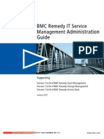 BMC Remedy ITSM Admin Guide 7.6.04 (Desk, Change, Asset Mngn)