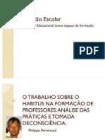 03 CAP 9-PERRENOUD-HABITUS NA FORMAÇÃO DE PROFESSORES