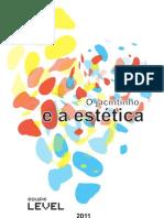 LEVEL - O Jacintinho e a estética