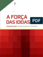 MocaoGlobalDeEstrategiaAForçaDasIdeiasFranciscoAssis