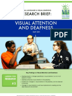 Visual Attention and Deafness