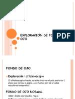 Exploración FONDO DE OJO
