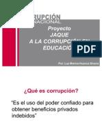 """Proyecto """"Jaque a la Corrupción en el sector Educación"""""""