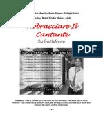 Abbracciare Il Cantante by Bratty Vamp COMPLETE