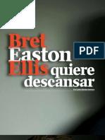 Bret Easton Ellis quiere descansar. Por