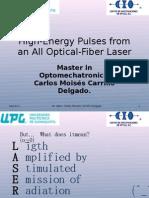 High-Energy Pulses From an All Optical-Fiber Laser