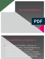 So many Genre's