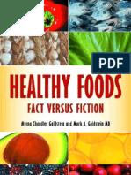 Healthy Foods Fact Versus Fiction-Mantesh