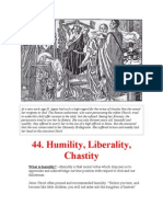 Humility, Liberality, Chastity