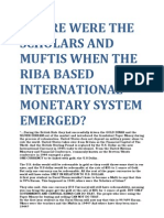 Where Were the Scholars and Muftis When the Riba Based International Monetary System Emerged